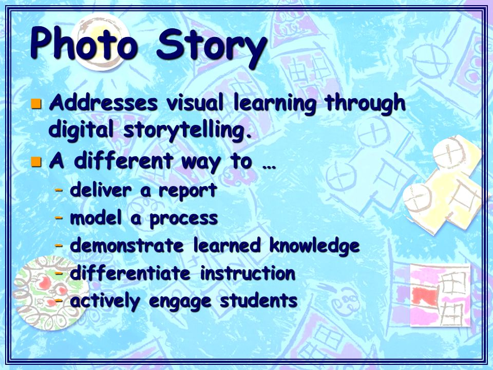 Picture Perfect n Students create images on paper and then scan the images n Students create images in Paint –File type.bmp -.jpg -.gif n Students take digital pictures n Students bring pictures to scan
