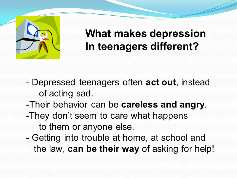 What makes depression In teenagers different.