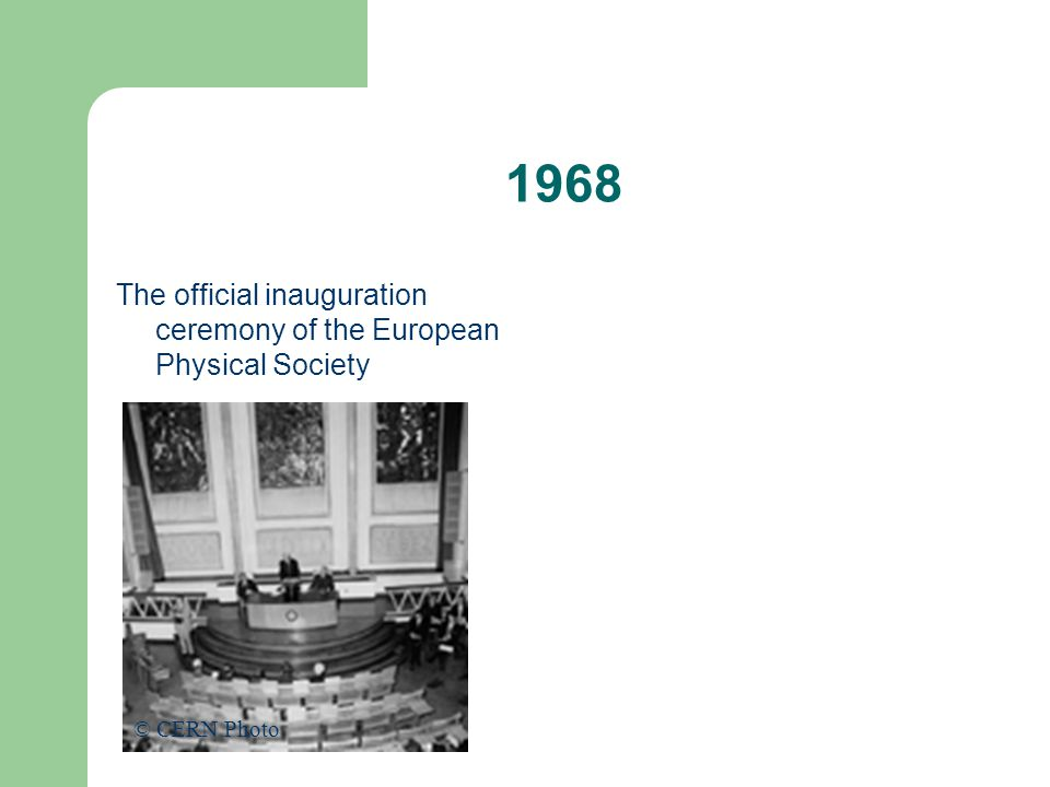 1968 The official inauguration ceremony of the European Physical Society © CERN Photo
