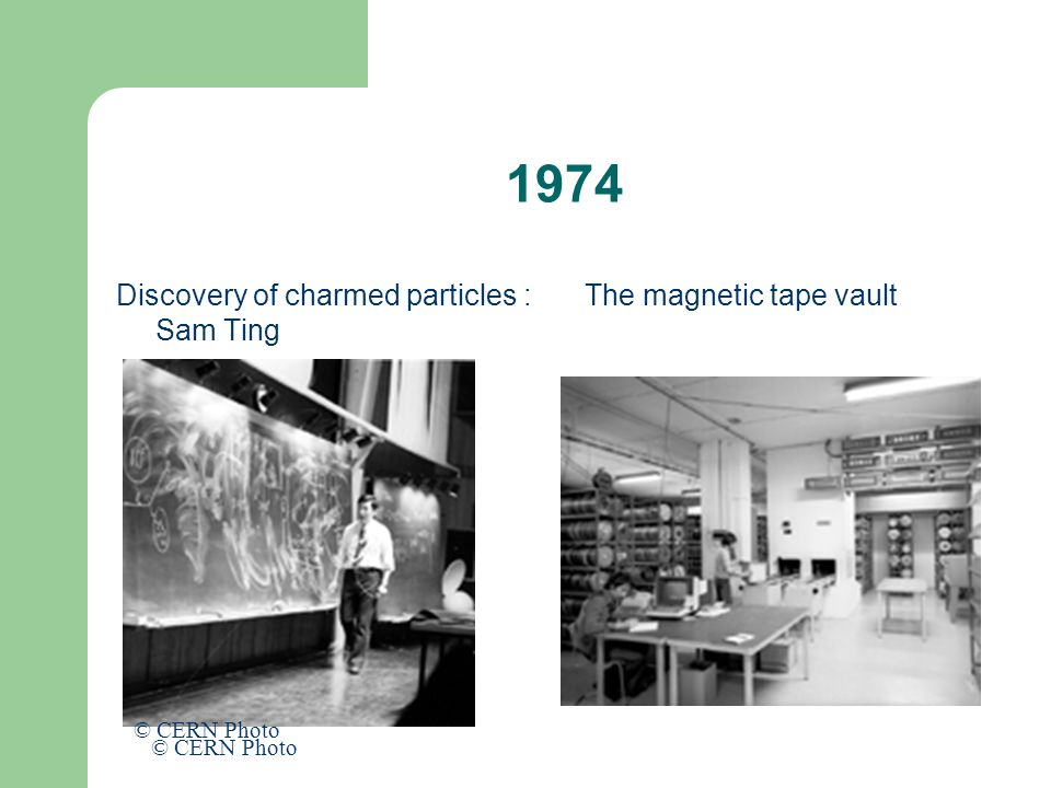 1974 Discovery of charmed particles : Sam Ting The magnetic tape vault © CERN Photo