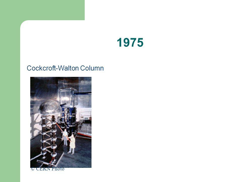 1975 Cockcroft-Walton Column © CERN Photo