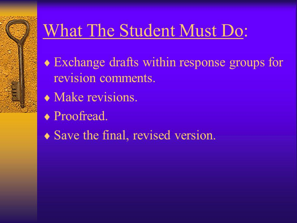 What The Student Must Do: Organize the results of the pre-writing into a draft of a story. Include a title. Remember story structure: * Characters * S