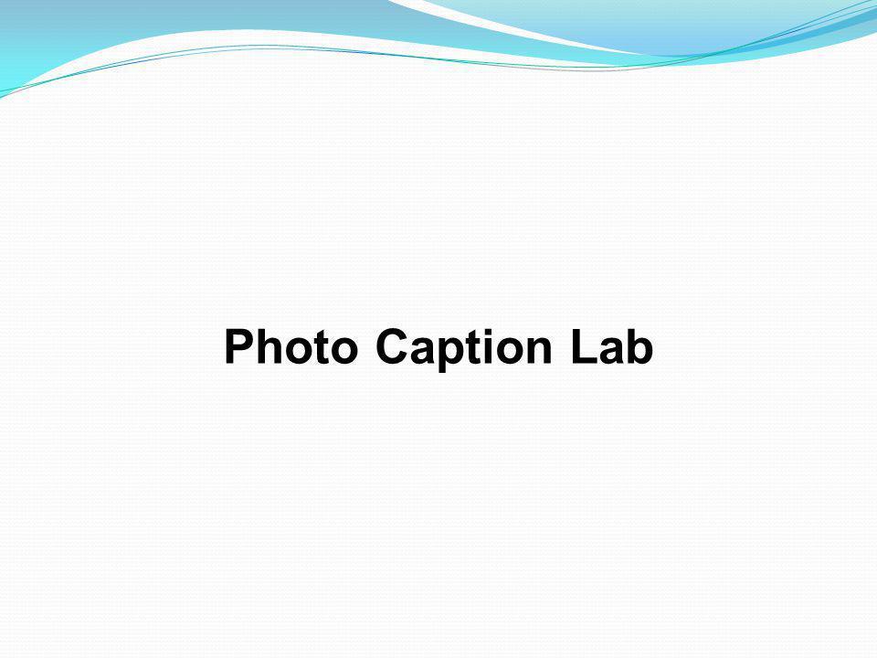 Photo Caption Lab