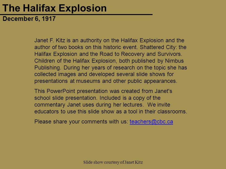 December 6, 1917 The Halifax Explosion Slide show courtesy of Janet Kitz 61 Photo: Nova Scotia Archives & Records Management