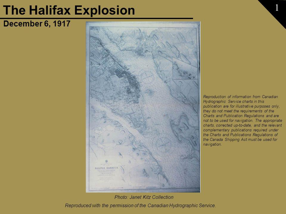 December 6, 1917 The Halifax Explosion Slide show courtesy of Janet Kitz 62 Photo: Nova Scotia Archives & Records Management
