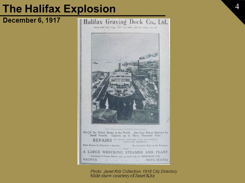 December 6, 1917 The Halifax Explosion Slide show courtesy of Janet Kitz 65 Photo: Maritime Museum of the Atlantic Charles A.Vaughan Collection