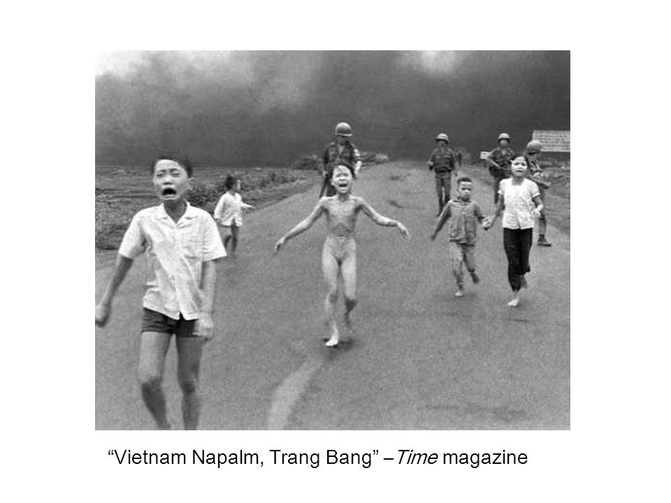 Vietnam Napalm, Trang Bang –Time magazine