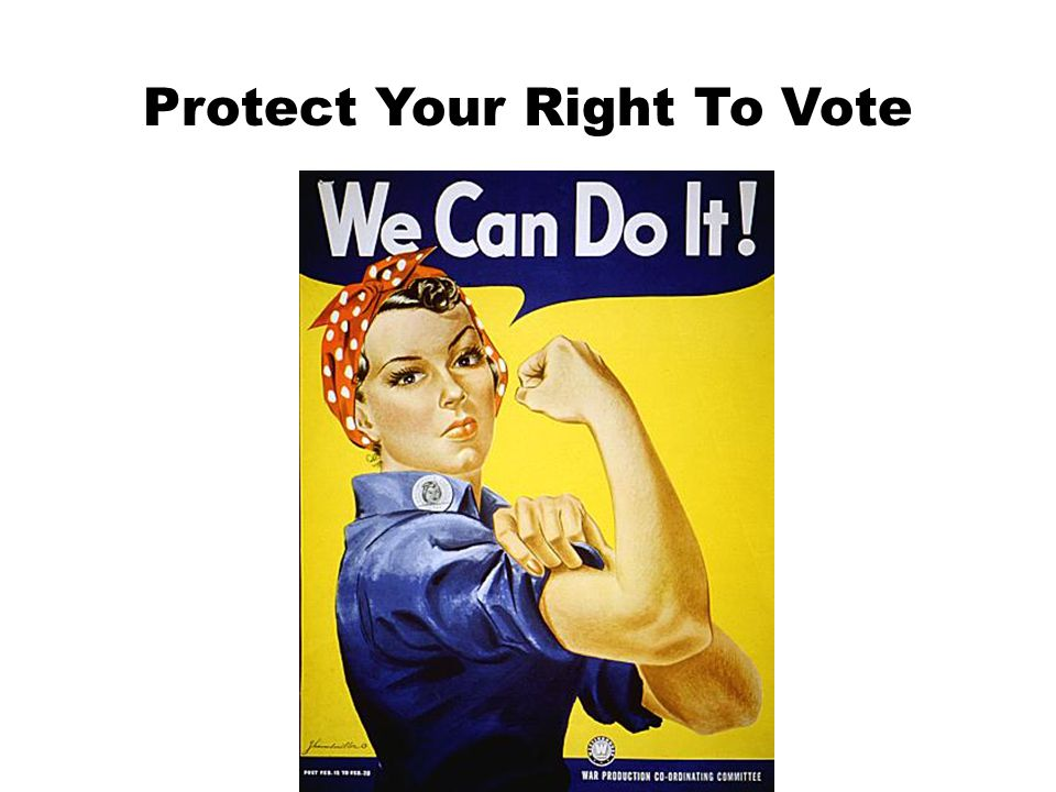 Protect Your Right To Vote