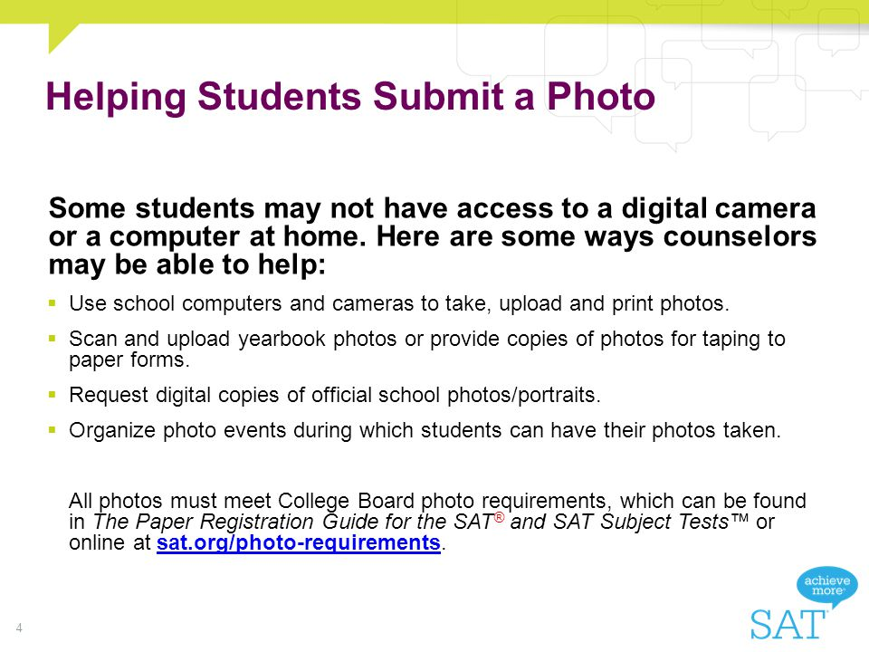 Helping Students Submit a Photo Some students may not have access to a digital camera or a computer at home.