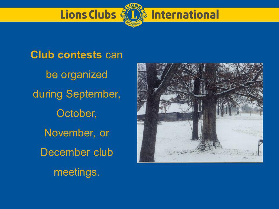 Club contests can be organized during September, October, November, or December club meetings.