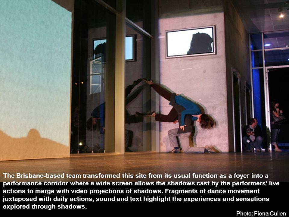 The Brisbane-based team transformed this site from its usual function as a foyer into a performance corridor where a wide screen allows the shadows cast by the performers live actions to merge with video projections of shadows.