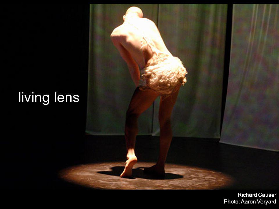 living lens Richard Causer Photo: Aaron Veryard