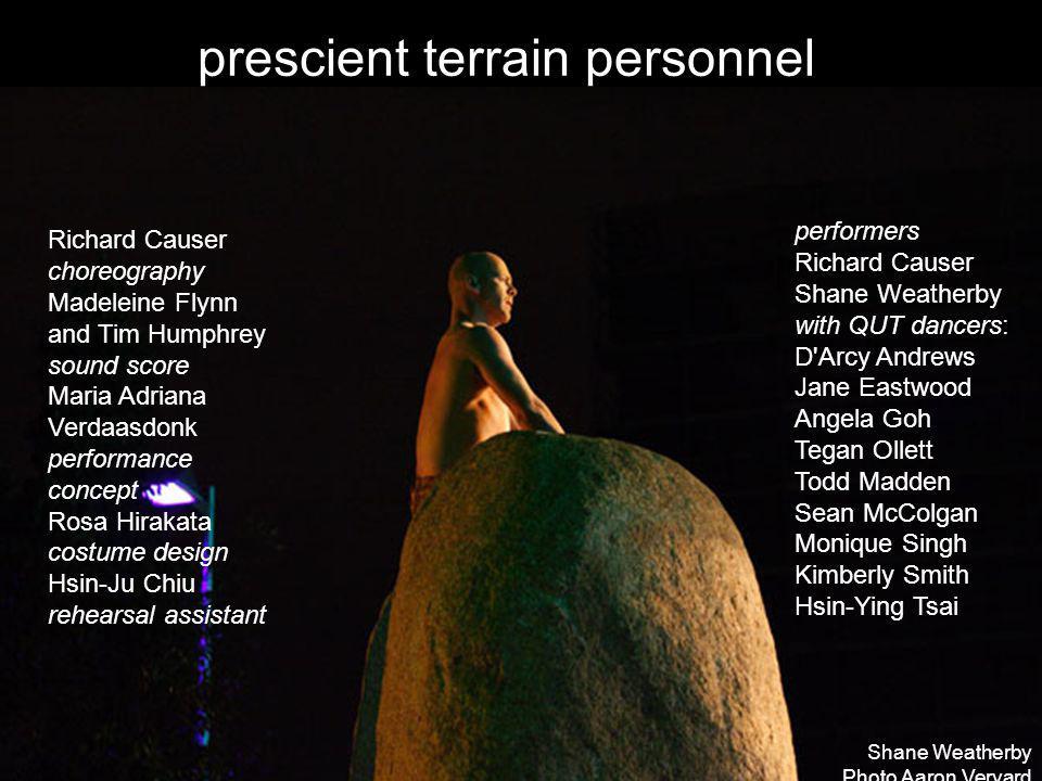 prescient terrain personnel Richard Causer choreography Madeleine Flynn and Tim Humphrey sound score Maria Adriana Verdaasdonk performance concept Ros