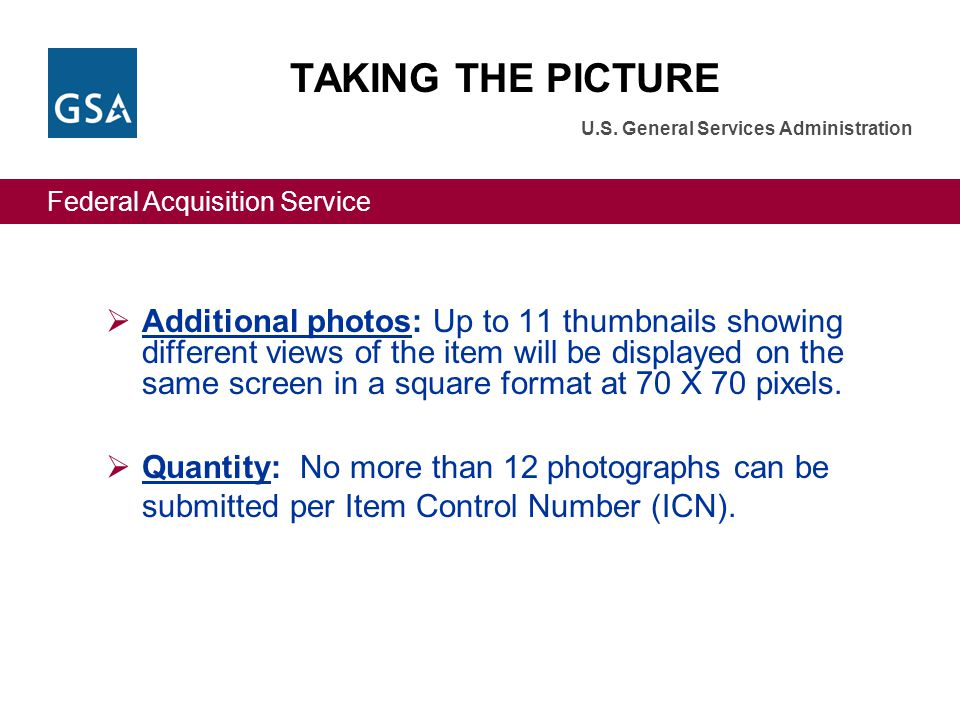 Federal Acquisition Service U.S. General Services Administration Additional photos: Up to 11 thumbnails showing different views of the item will be di