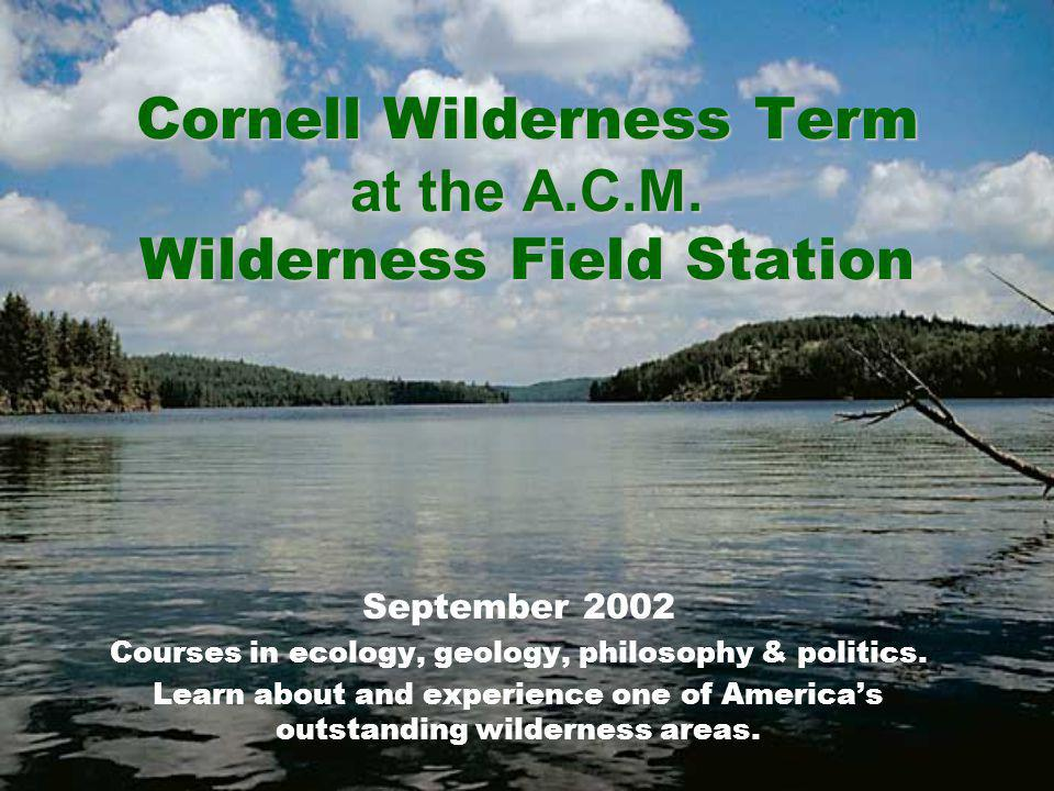 Cornell Wilderness Term at the A.C.M.