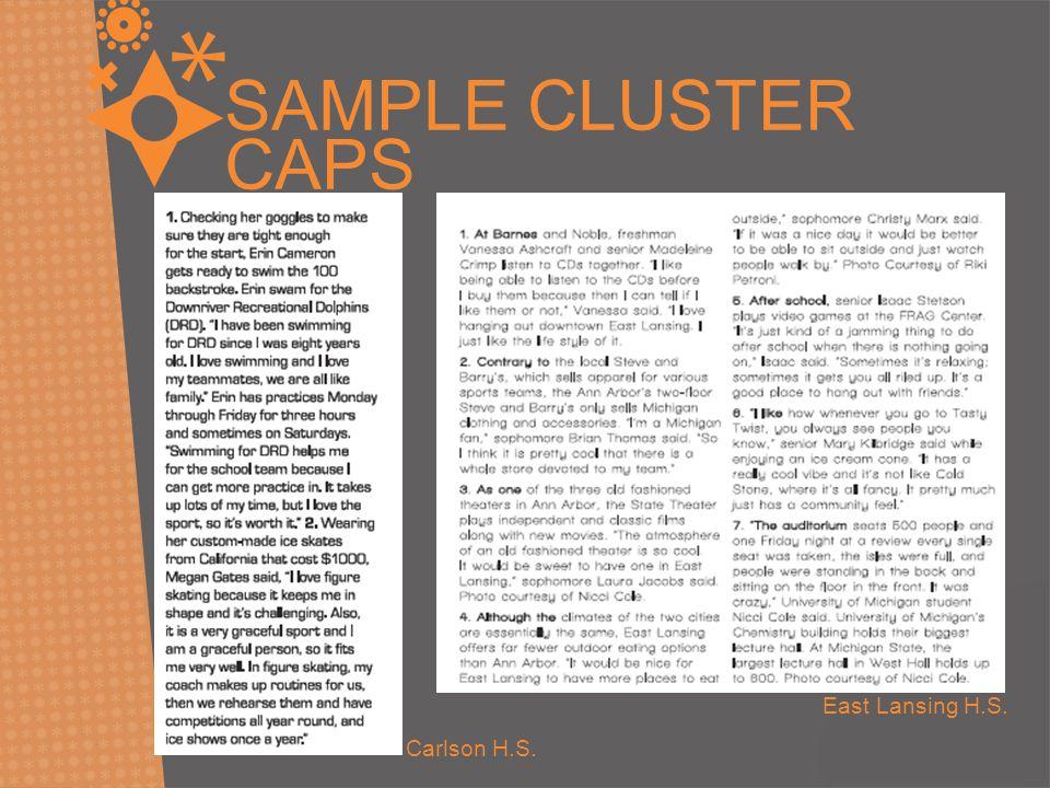 SAMPLE CLUSTER CAPS East Lansing H.S. Carlson H.S.