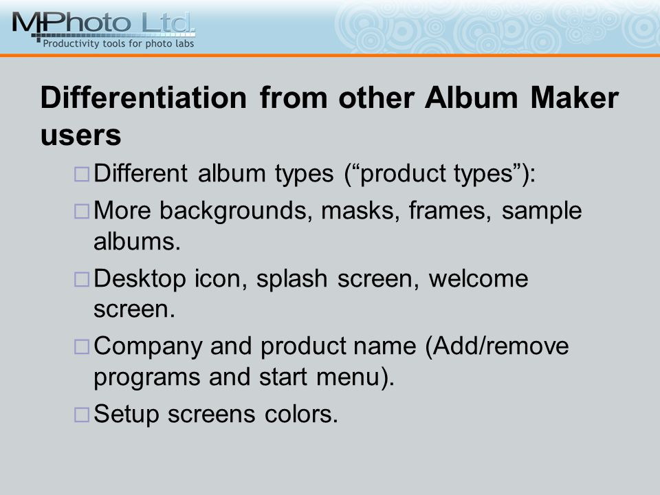 Differentiation from other Album Maker users Different album types (product types): More backgrounds, masks, frames, sample albums. Desktop icon, spla