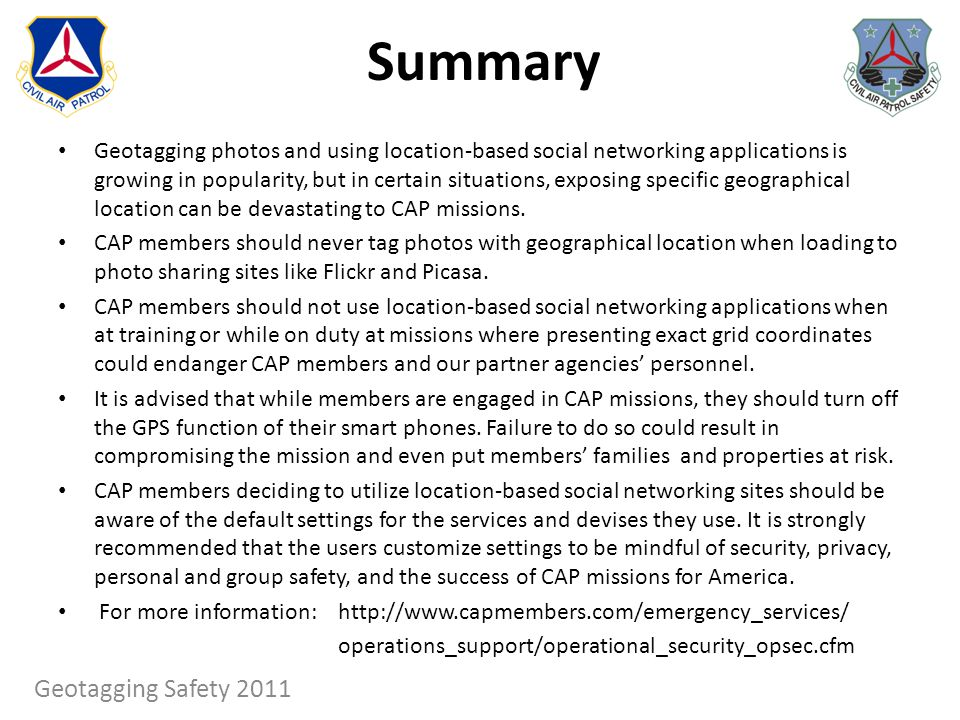 Summary Geotagging photos and using location-based social networking applications is growing in popularity, but in certain situations, exposing specif
