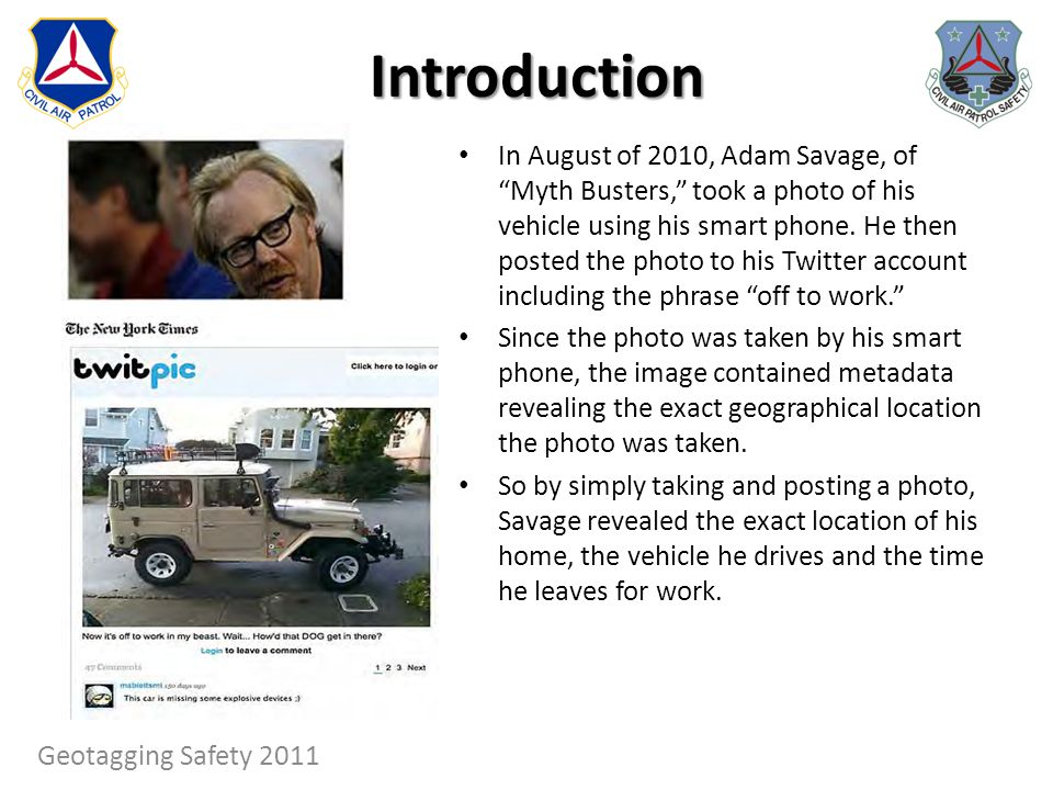 In August of 2010, Adam Savage, of Myth Busters, took a photo of his vehicle using his smart phone. He then posted the photo to his Twitter account in
