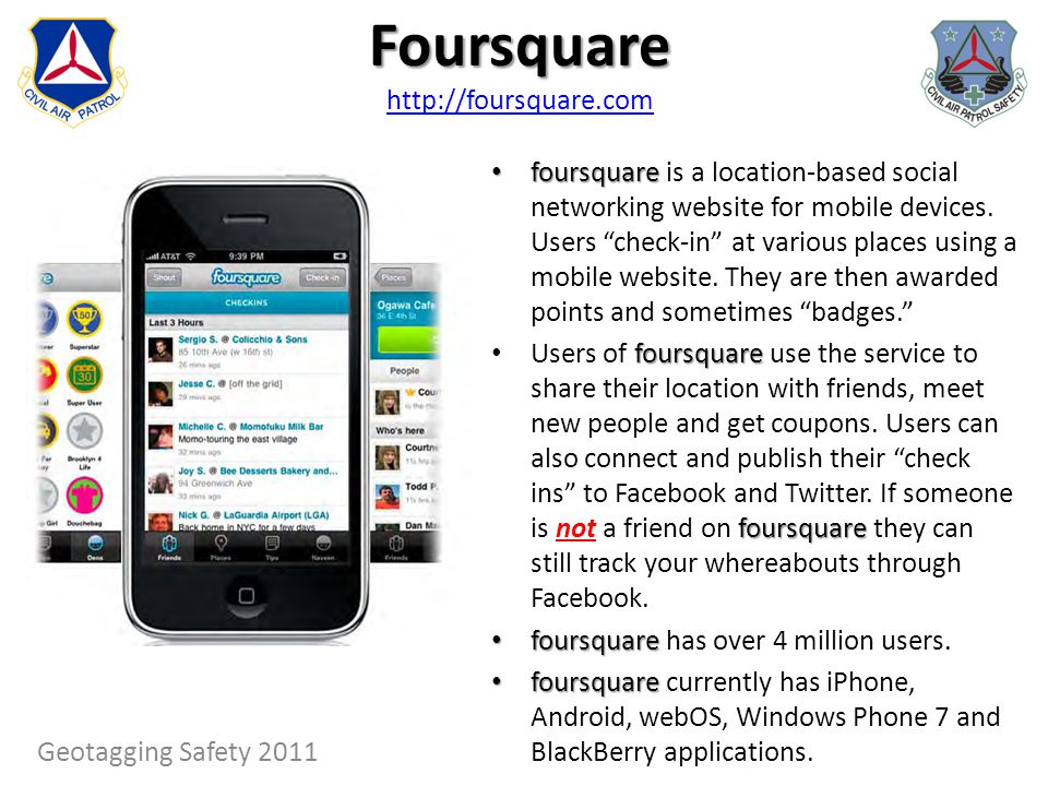 Foursquare Foursquare http://foursquare.com http://foursquare.com foursquare foursquare is a location-based social networking website for mobile devic