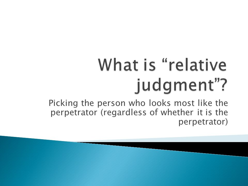 Picking the person who looks most like the perpetrator (regardless of whether it is the perpetrator)