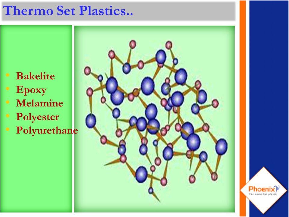 Bakelite Epoxy Melamine Polyester Polyurethane Thermo Set Plastics..