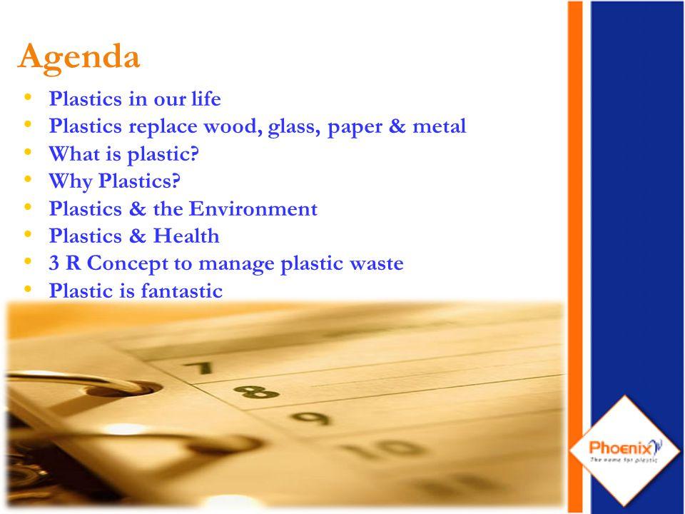 3 Plastics in our Life…..