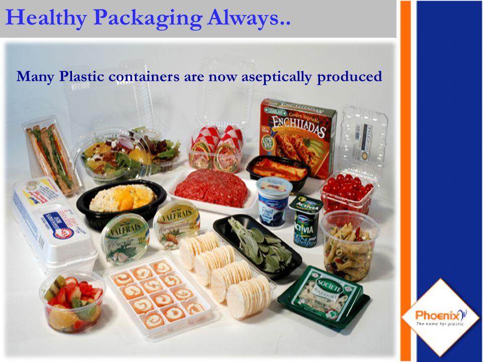 Healthy Packaging Always..