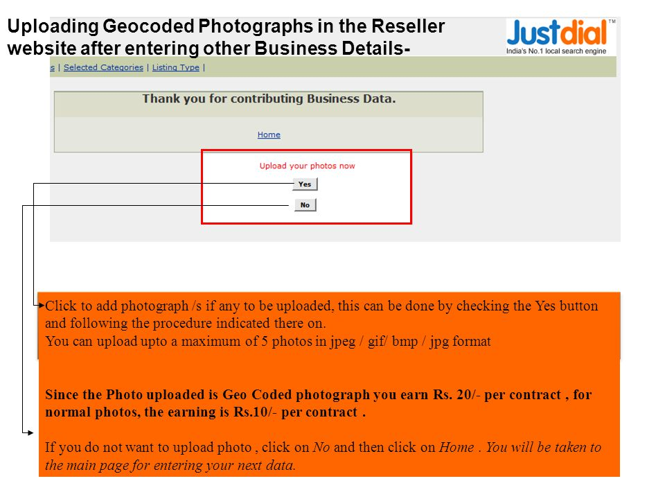 Click to add photograph /s if any to be uploaded, this can be done by checking the Yes button and following the procedure indicated there on.