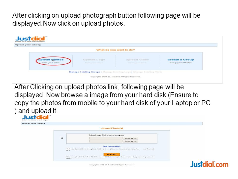 After clicking on upload photograph button following page will be displayed.Now click on upload photos.