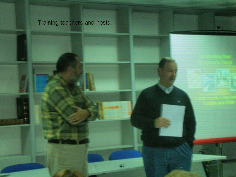 Training teachers and hosts.