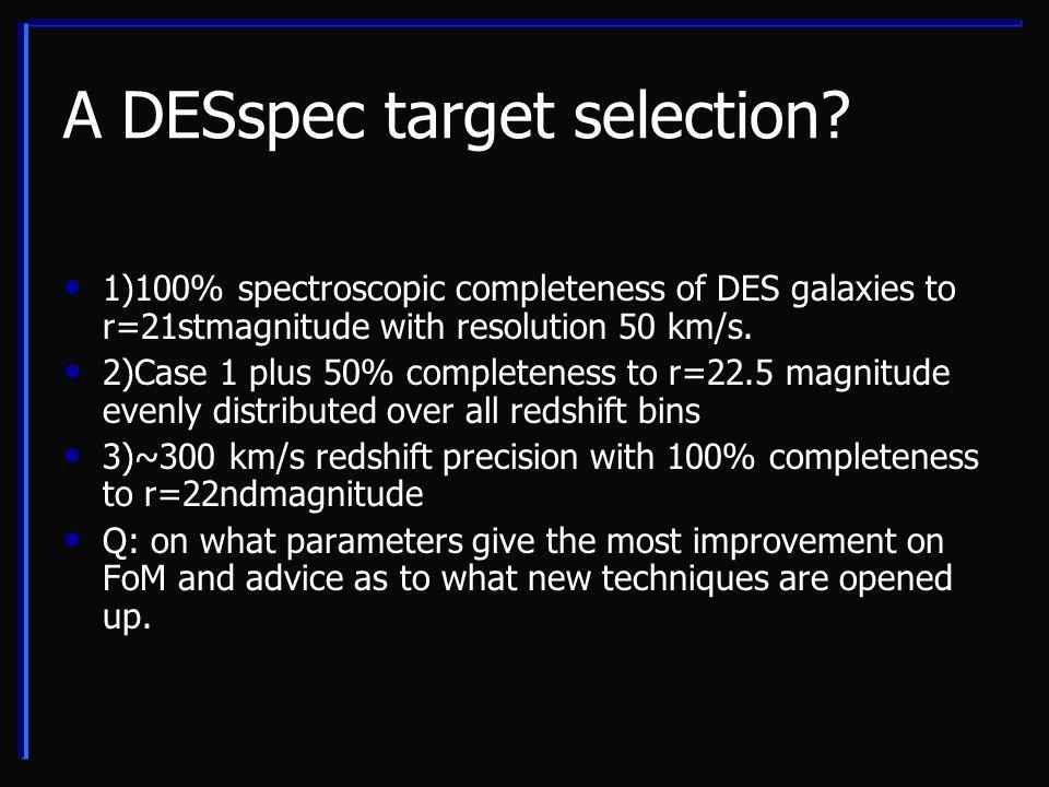 A DESspec target selection.