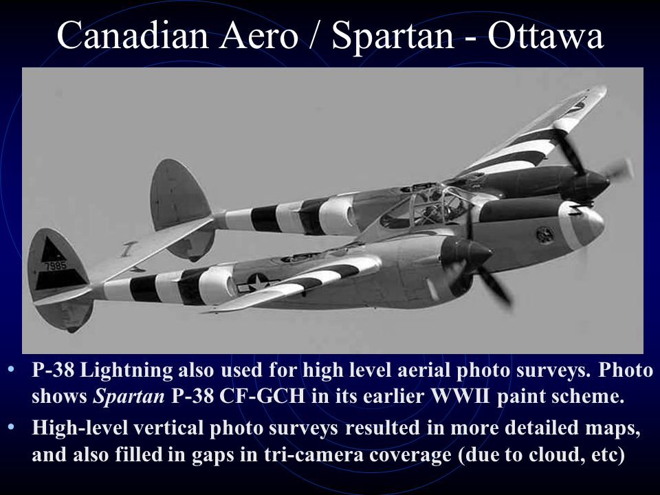 Canadian Aero / Spartan - Ottawa P-38 Lightning also used for high level aerial photo surveys.