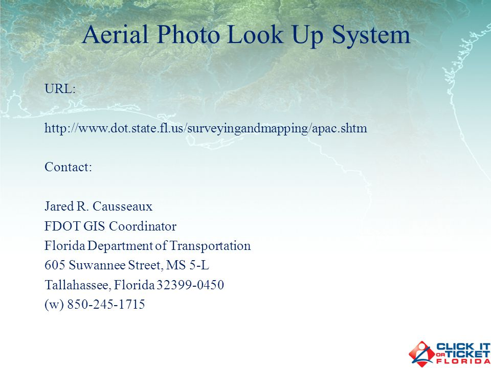 URL: http://www.dot.state.fl.us/surveyingandmapping/apac.shtm Contact: Jared R.