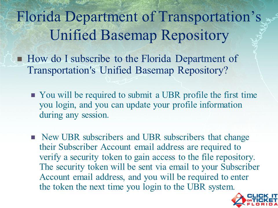 URL: https://www3.dot.state.fl.us/unifiedbasemaprepository/Default.aspx Contact: Jared R.