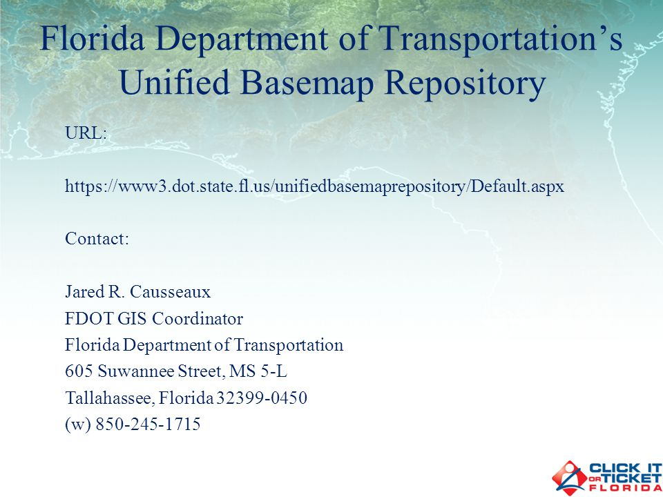 Florida Department of Transportations County Maps Statewide series of maps depicting the general road system of each county Produced using MicroStation (soon to be produced using ESRI Software) Show planimetric information needed for highway planning Updated using field inventories and FDOT aerial imagery
