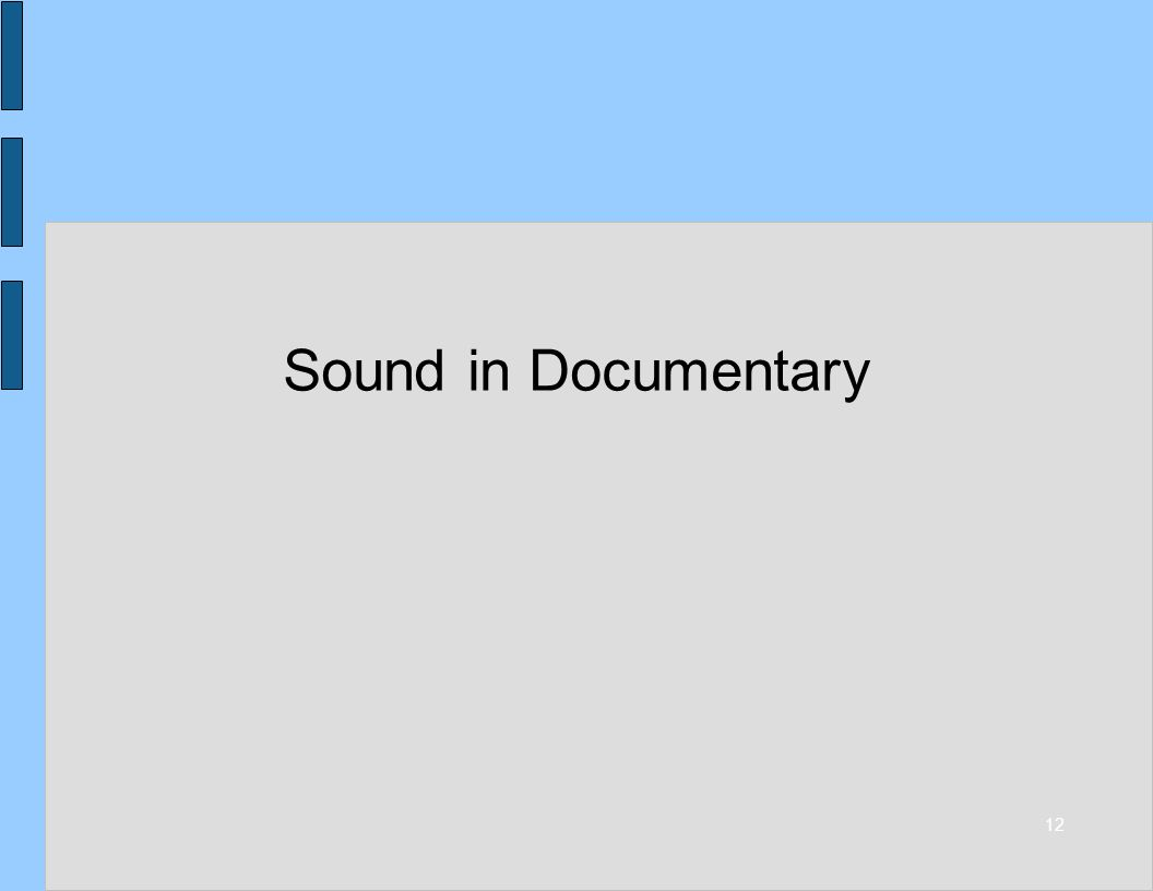 12 Sound in Documentary