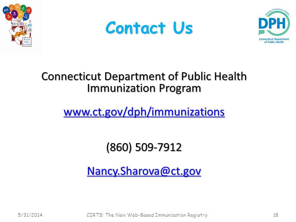 Contact Us David Amato Connecticut Department of Public Health Immunization Program www.ct.gov/dph/immunizations (860) 509-7912 Nancy.Sharova@ct.gov 5