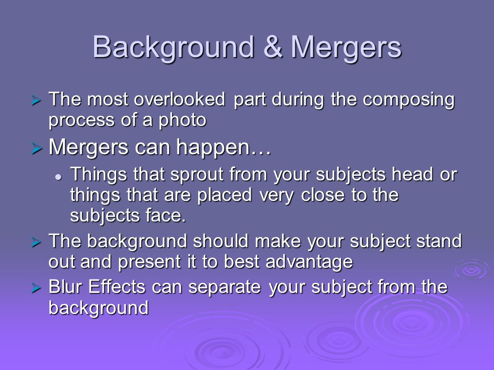 Background & Mergers The most overlooked part during the composing process of a photo The most overlooked part during the composing process of a photo