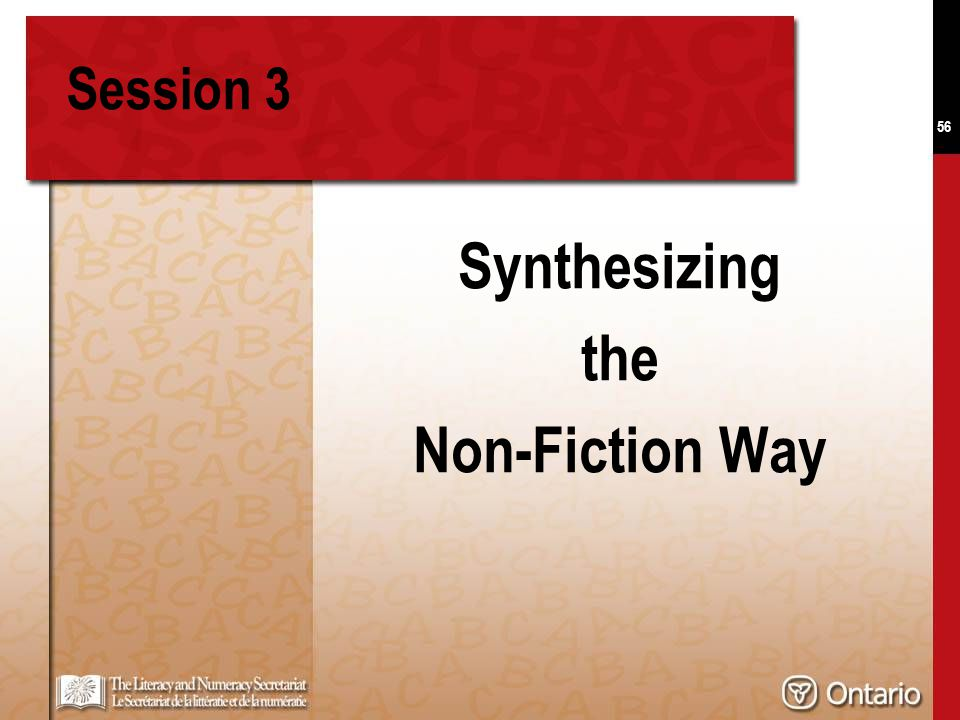 56 Session 3 Synthesizing the Non-Fiction Way
