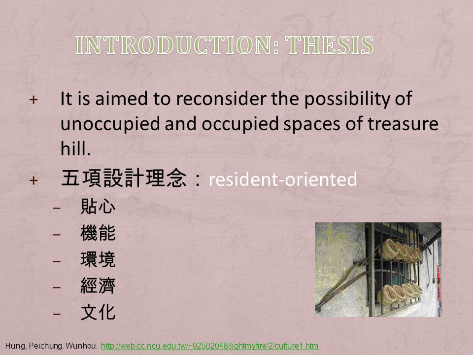 + It is aimed to reconsider the possibility of unoccupied and occupied spaces of treasure hill.