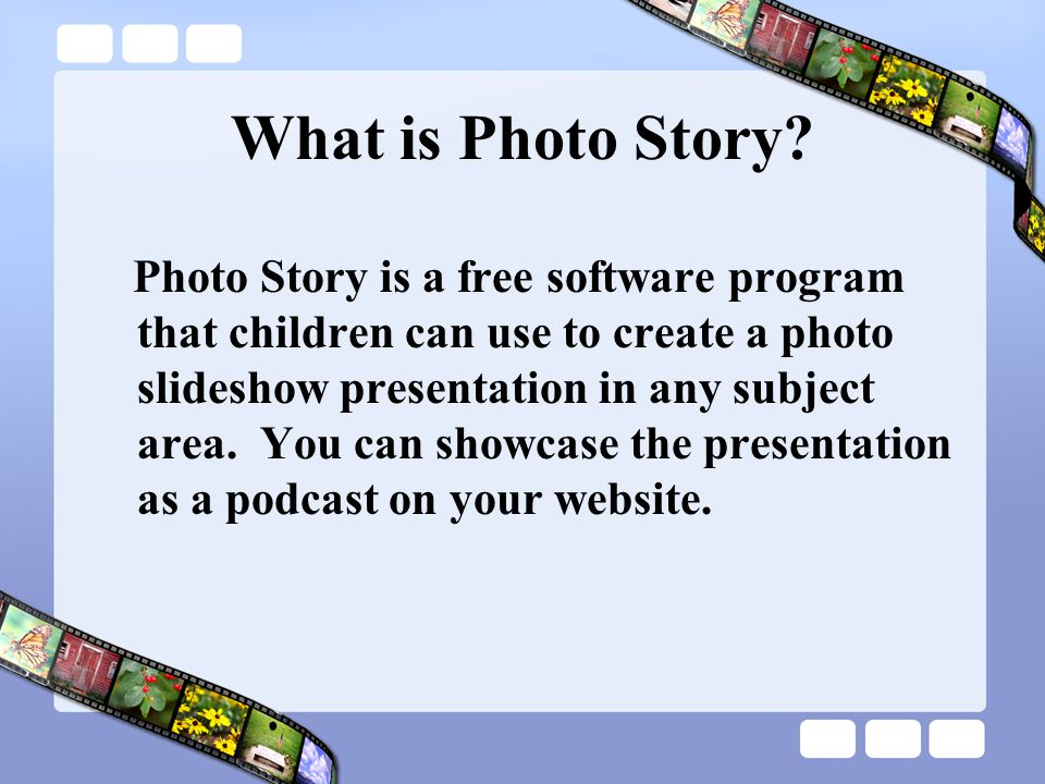 What is Photo Story.