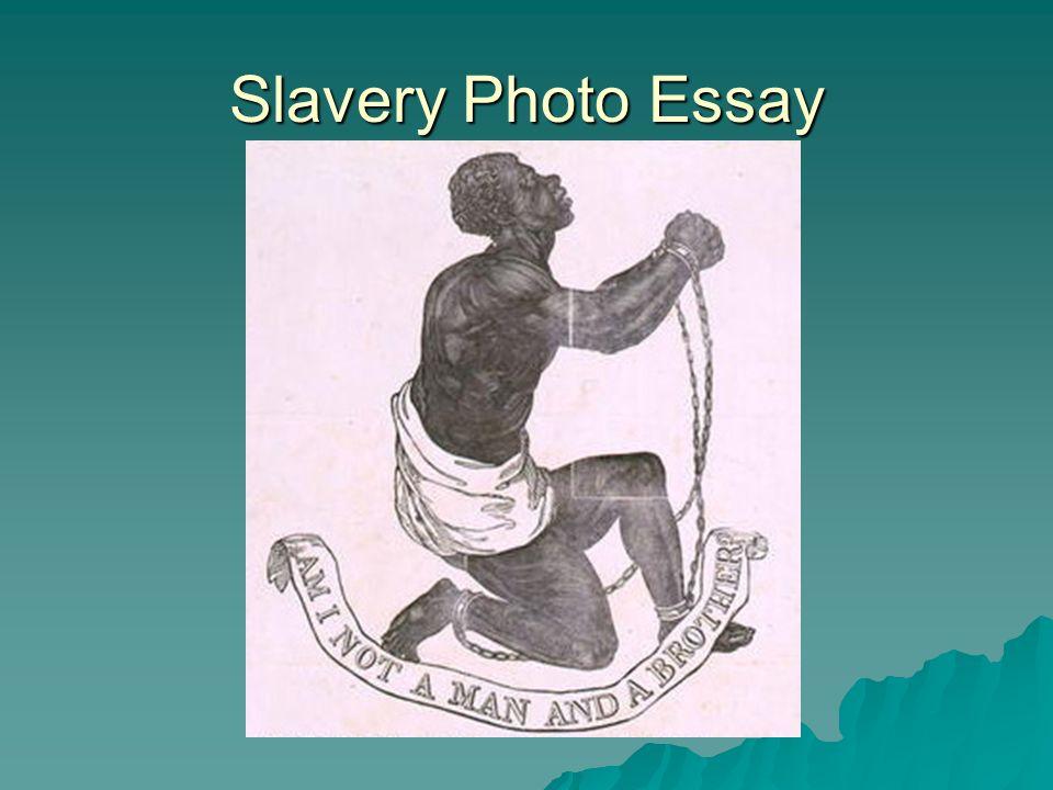 Slavery Photo Essay