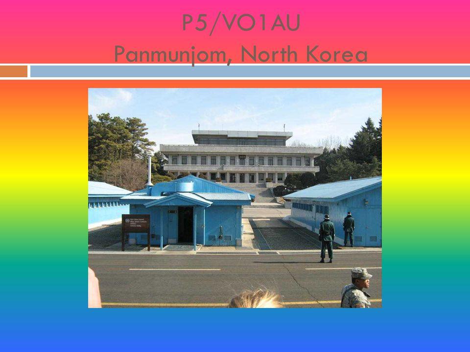 P5/VO1AU Panmunjom, North Korea