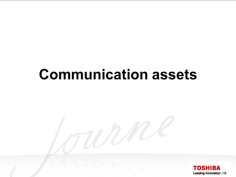 Toshiba Proprietary & Confidential Communication assets