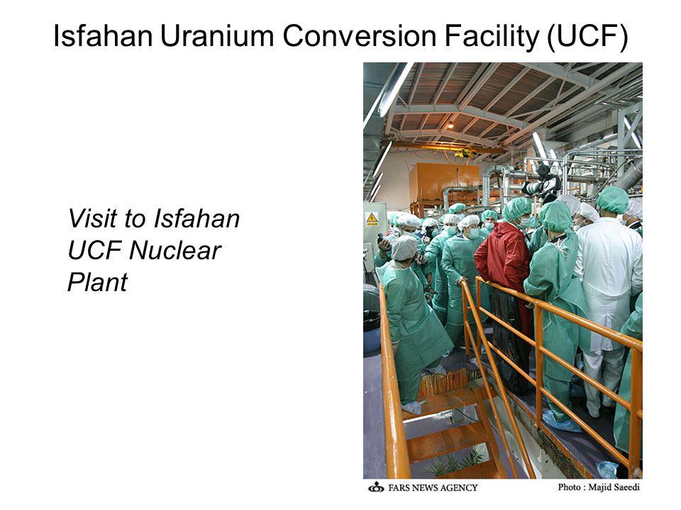 Isfahan Uranium Conversion Facility (UCF) Visit to Isfahan UCF Nuclear Plant