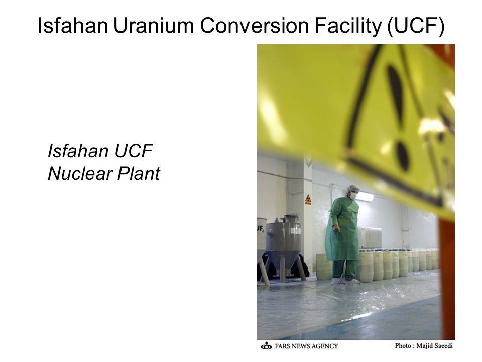 Isfahan Uranium Conversion Facility (UCF) Isfahan UCF Nuclear Plant