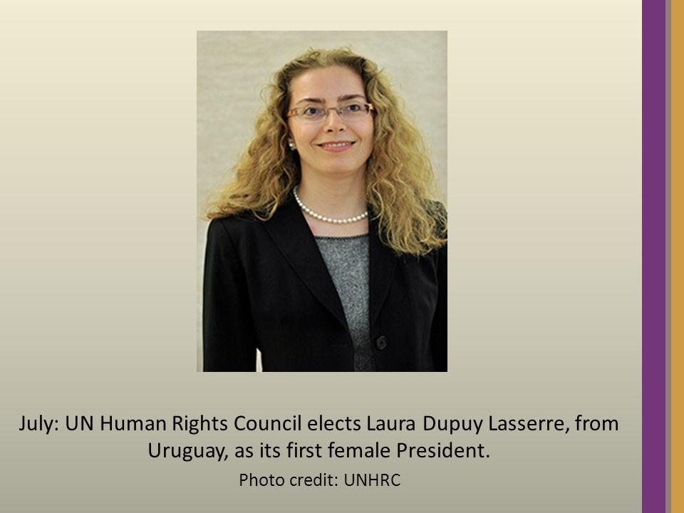 July: UN Human Rights Council elects Laura Dupuy Lasserre, from Uruguay, as its first female President. Photo credit: UNHRC