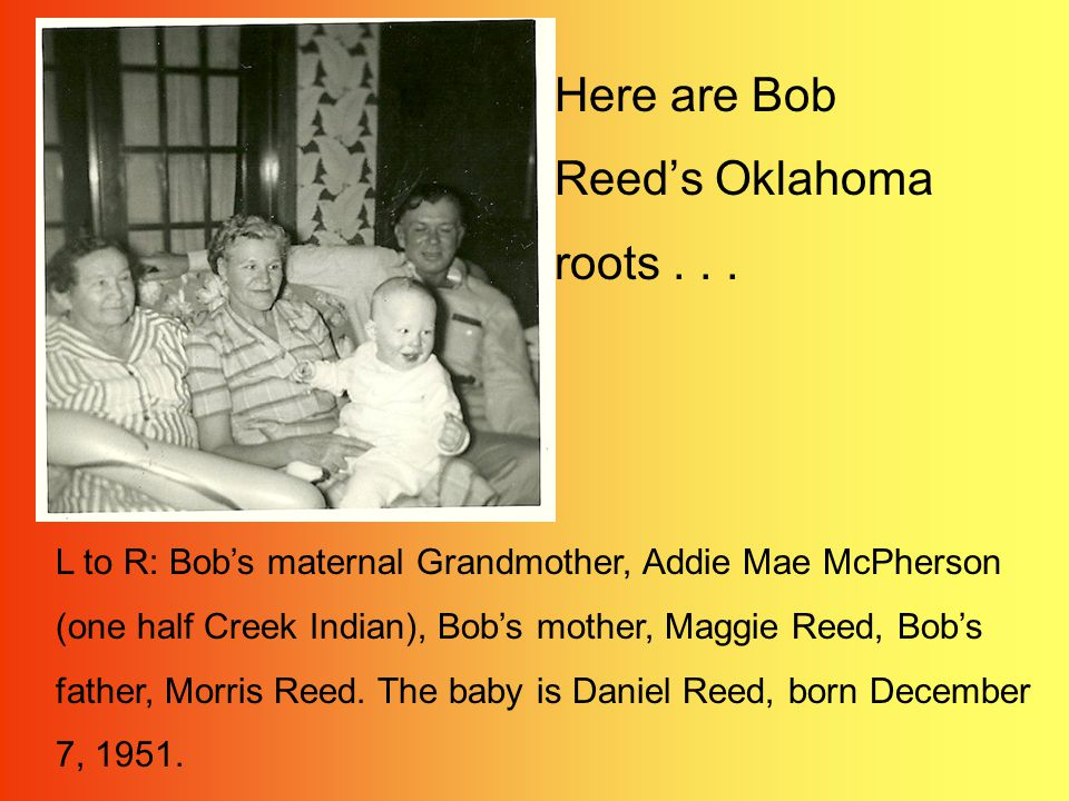 More of Bob Reeds Oklahoma roots...