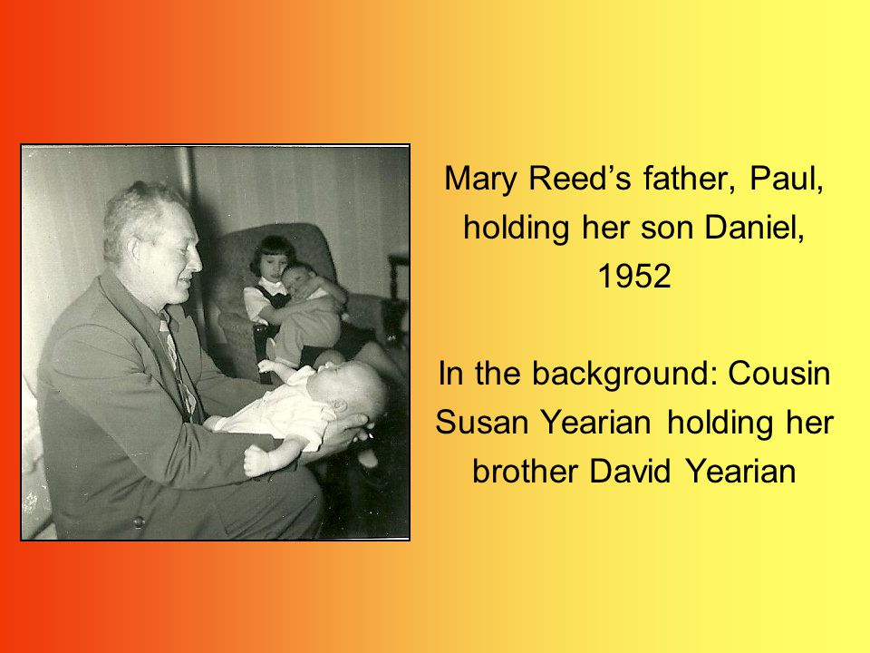 Mary Reed with her mother Cecile Frazier and her new son, Daniel 1952